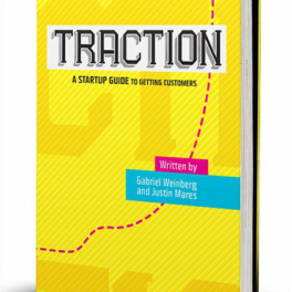 Traction: A Startup's Guide to Getting Traction